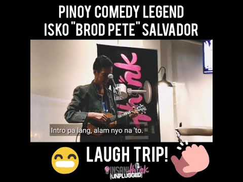 Pinoy Comedy Legend Brod Pete - Laugh Trip!