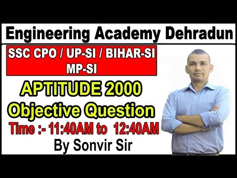 LEC-6, ||EA SPECIAL DOSE||APTITUDE 2000 OBJECTIVES FOR SSC CPO/UPSI/BIHAR SI/MP SI BY SONVEER SIR