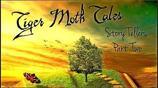 Tiger Moth Tales - Story Tellers Part Two. 2018. Progressive Rock. Full Album