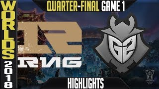 RNG vs G2 Highlights Game 1 | Worlds 2018 Quarter-Final | Royal Never Give Up vs G2 Esports