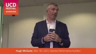 UCD Festival  -  Hugh McGuire (Glanbia) talk Highlights