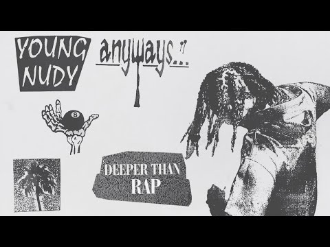 Young Nudy – Deeper Than Rap