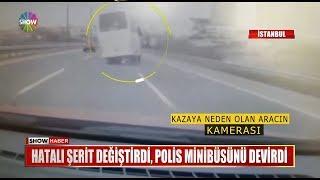 Hatalı şerit değiştirdi, Polis minibüsünü devirdi
