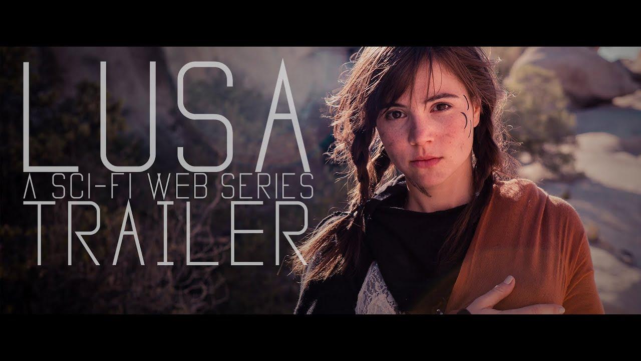 Lusa || Teaser Trailer || A Sci-Fi Series