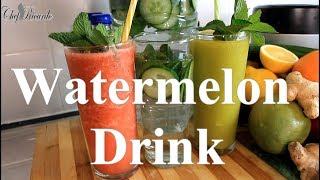 How to make a refreshing watermelon drink summer drink