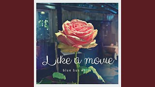 Provided to YouTube by TuneCore Japan Like a movie · blue but white Like a movie ℗ 2020 Soymilk Co. Released on: 2020-03-20 Lyricist: blue but white ...
