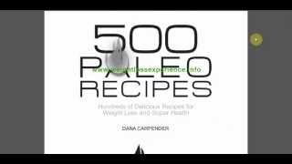500 Paleo Recipes by DANA CARPENDER - Paleo Cookbook Free Download .pdf file