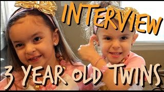 INTERVIEW WITH 3 YEAR OLD TWINS