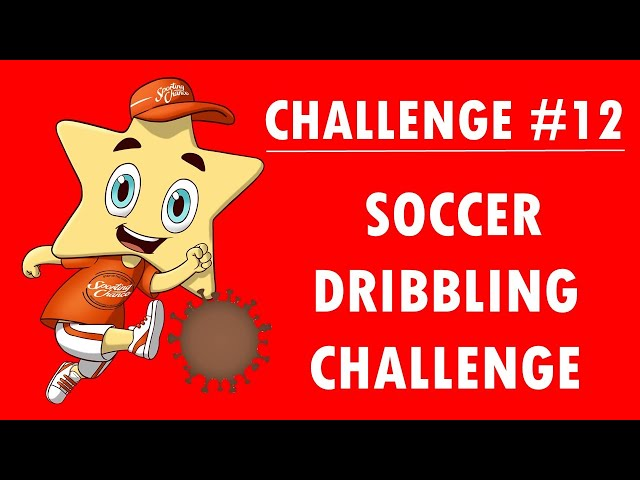 Sporting Chance Challenge #12 Soccer Dribbling Challenge
