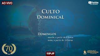 CULTO DOMINICAL - MANHÃ 04/04/2021