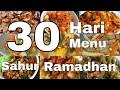 Menu Sahur Selama Ramadhan 30 Hari