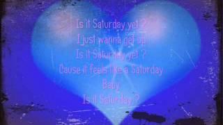 Nick Carter - Is it saturday yet ? ( lyrics )