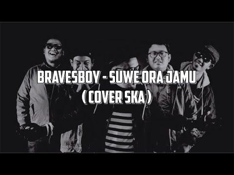 Download Bravesboy - Suwe Ora Jamu cover ska Mp4 baru
