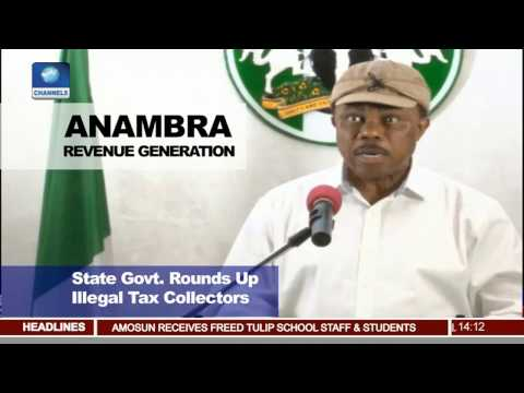 Anambra State Government Rounds Up Illegal Tax Collectors