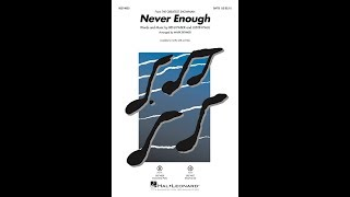 Never Enough (from The Greatest Showman) (SATB) - Arranged by Mark Brymer
