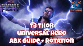 T3 Thor ABX Guide + Rotation - Universal Hero | Alliance Battle Extreme - Marvel Future Fight