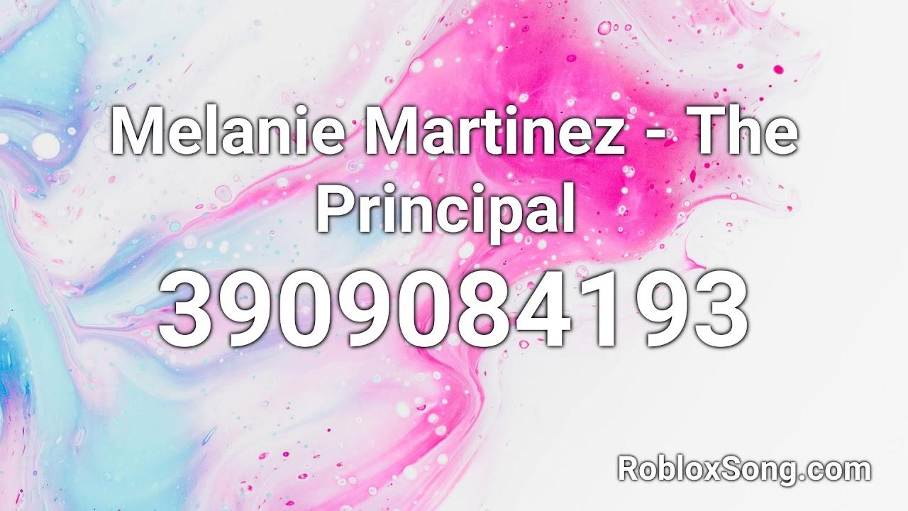 Melanie Martinez The Principal Roblox Id Roblox Music Code