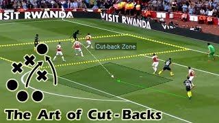 The Art of Cut-backs ft. Arsenal and Man City - Football Basics