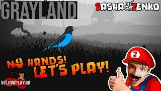 Grayland Gameplay (Chin & Mouse Only)