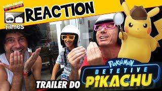 🎬 Detetive Pikachu - Reaction Trailer - Irmãos Piologo Filmes