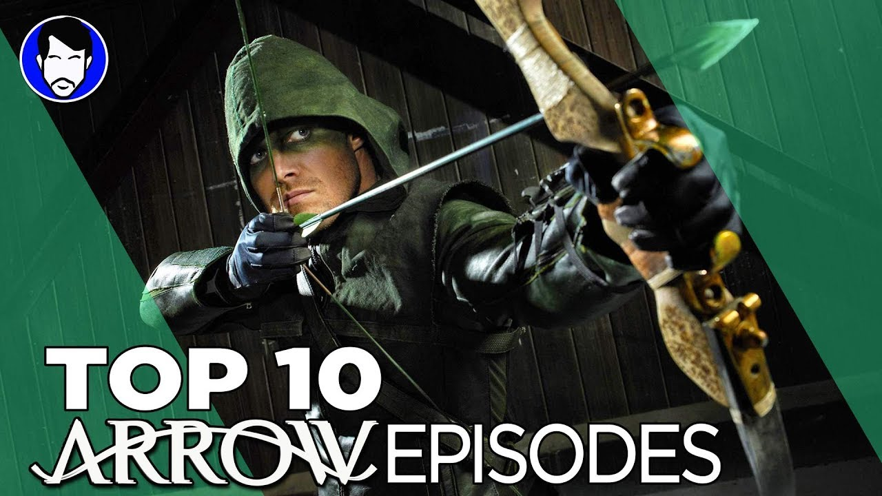Top 10 Arrow Episodes: The Ultimate List Trailer