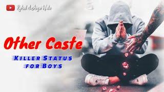 Other Caste || New Sad Status 2020 || Sad Shayari for Whatsapp || New Status||  Rahul Aashiqui Wala
