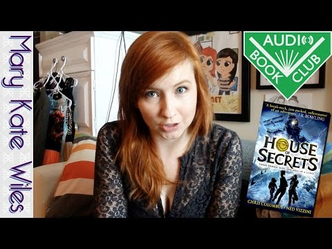 book Club: House of Secrets Narrated by Daniel Vincent Gordh!