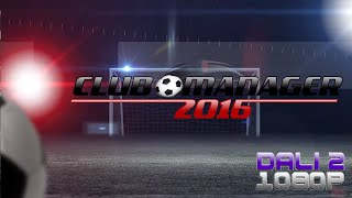 Club Manager 2016 PC Gameplay FullHD 1080p