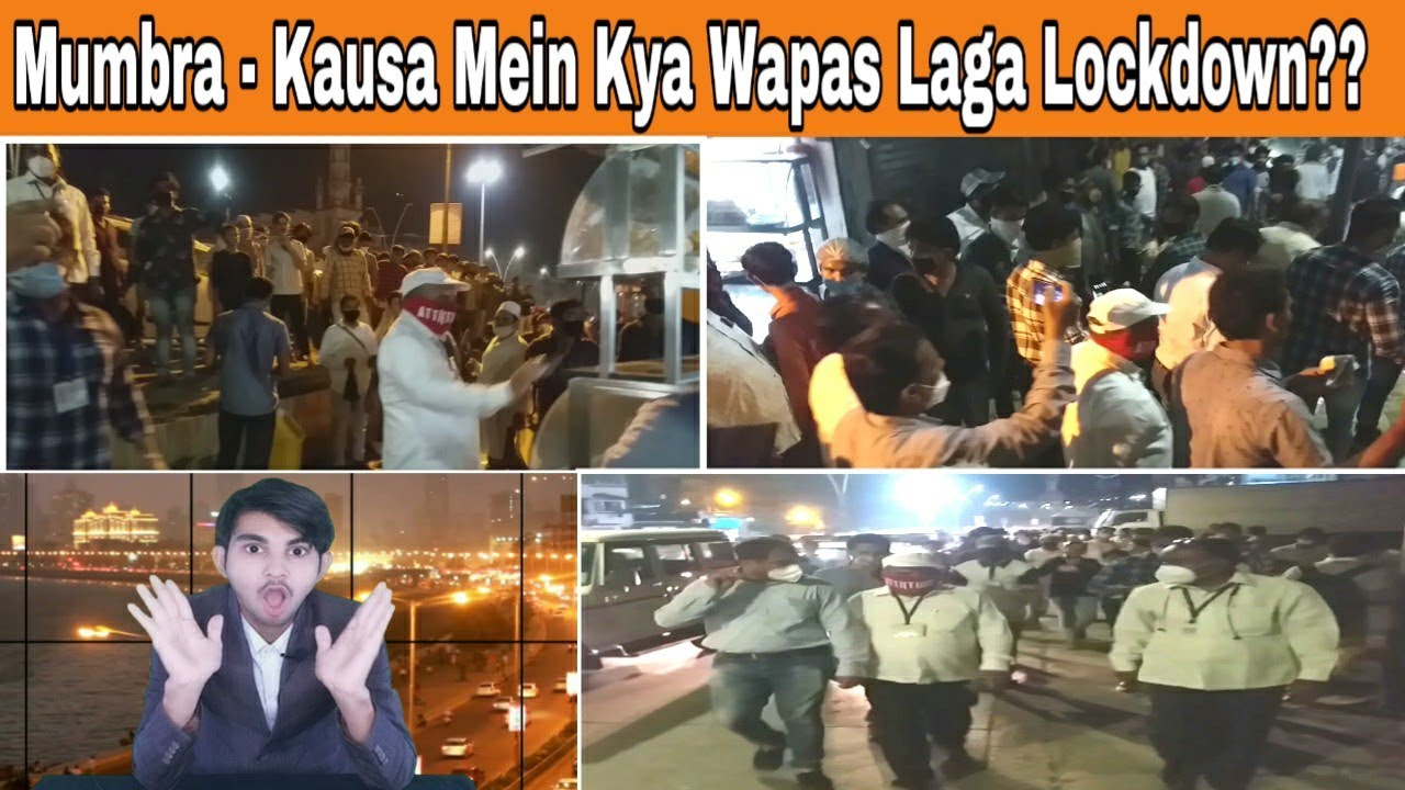 Kya Mumbra Kausa Mein Lockdown Laga Wapas. Corona Ne Apna Time 7 Baje Bataya TMC Ko. | MUMBAI TV