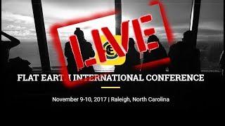 Flat Earth International Conference 2017 Part 3 Richard Hopkins FULL re-up