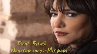 Baixar ♥ ♪ ♫ ♪ ♥ELENH  BITALH-    NON STOP  SONGS- MIX POPI. ♥ ♪ ♫ ♪ ♥
