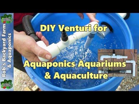 DIY venturi, a few easy builds for aquaponics, aquaculture or hydroponics..