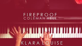 FIREPROOF | Coleman Hell Piano Cover