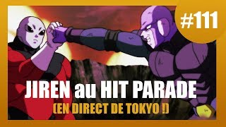 Jiren au Hit parade - Dragon ball super #111