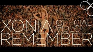 Xonia - Remember [Official Video]