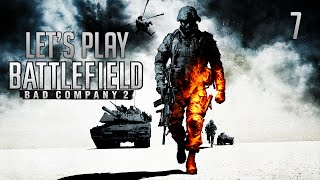 Let's Play Battlefield: Bad Company 2 (Part 7)