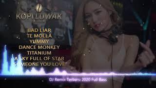 Dj remix terbaru 2020 full bass -