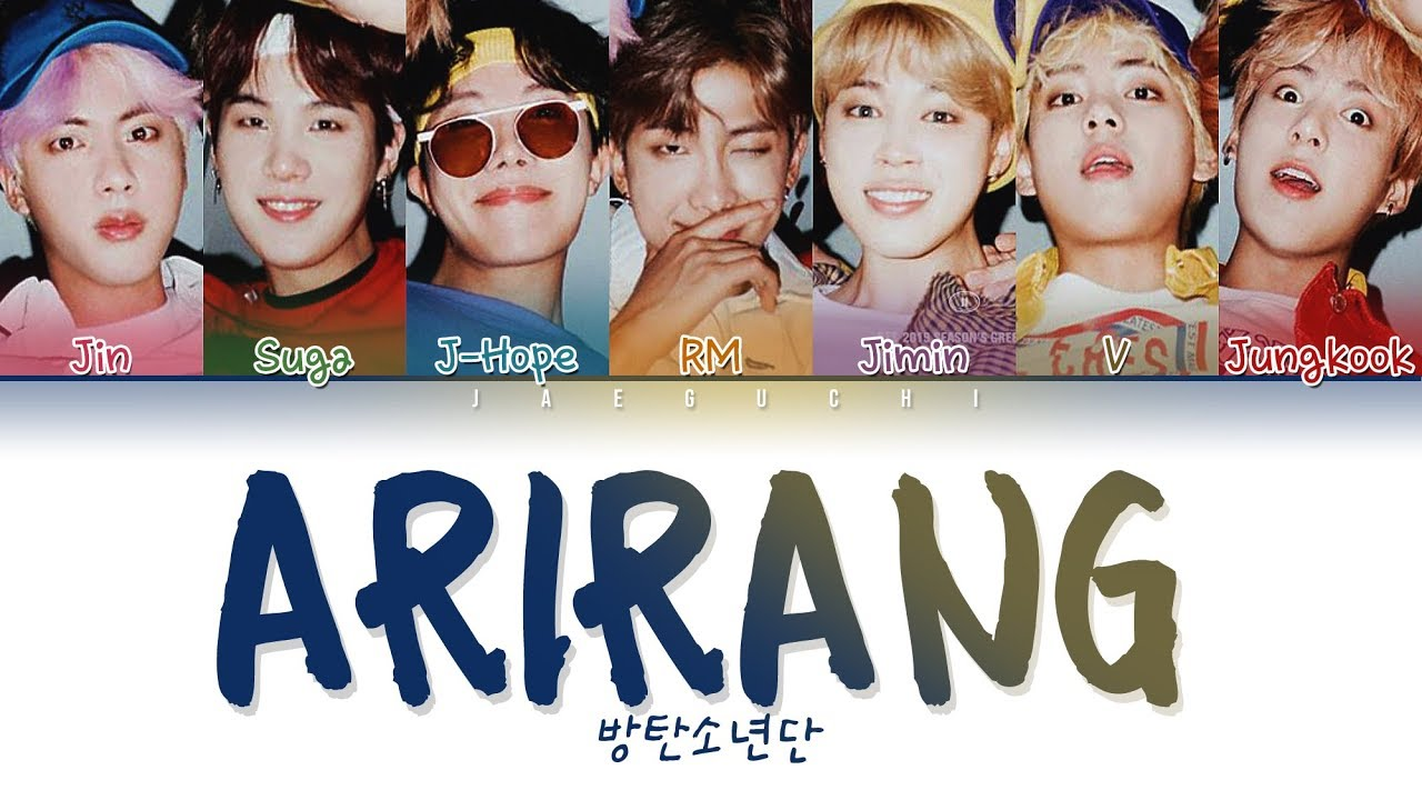 BTS (방탄소년단) - ARIRANG (아리랑) (Color Coded Lyrics Eng/Rom/Han/가사)
