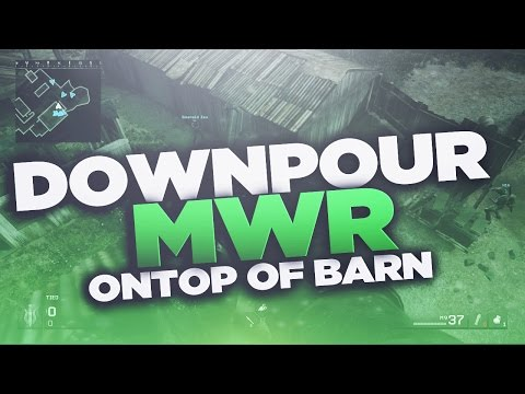 MWR | On Top Of Downpour Barn | 2man Glitch