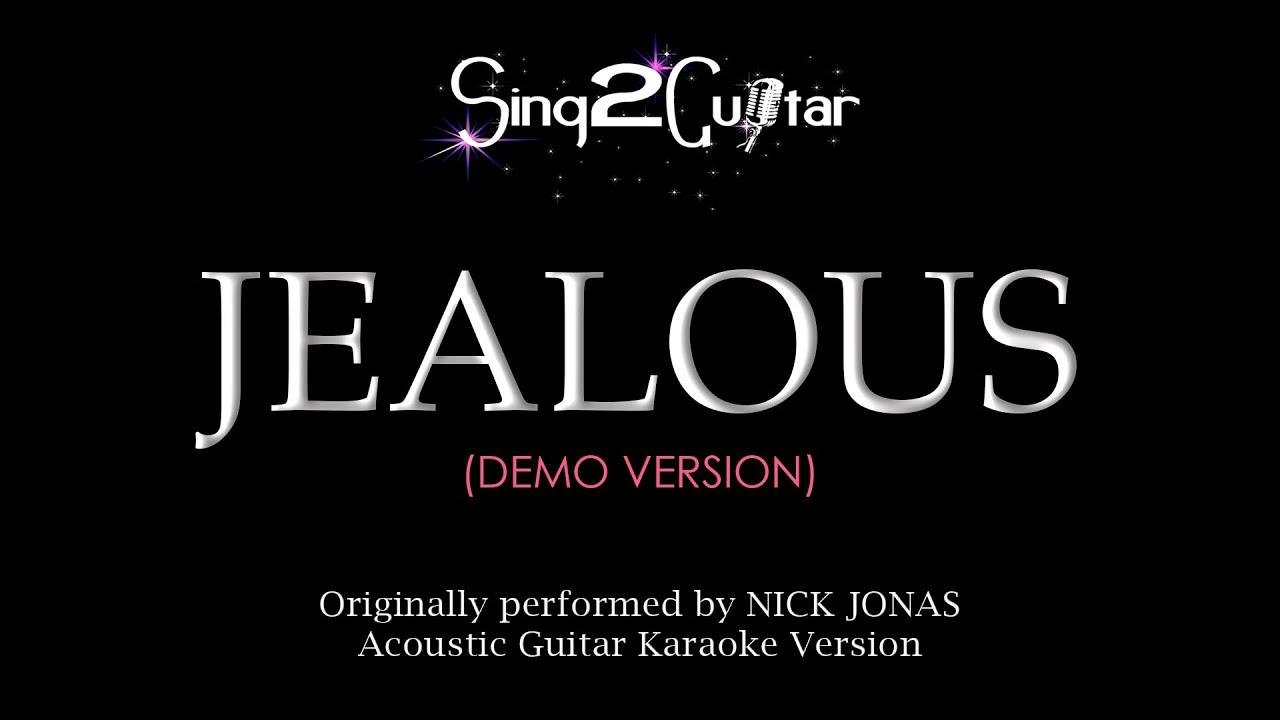 Jealous (Acoustic Guitar Karaoke demo) Nick Jonas - YouTube