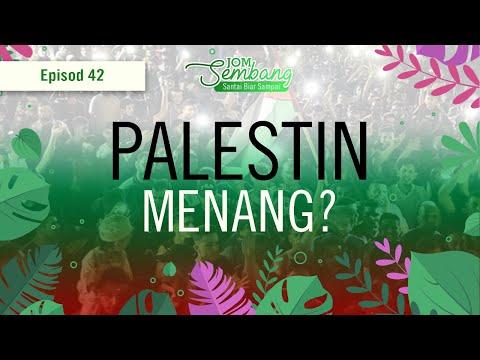 42   Betul ke Palestin dah menang ? Jom Sembang!