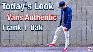 TODAY'S LOOK - VANS AUTHENTIC RED ON FEET - FRANK & OAK PLAID FLANNEL - DISTRESSED DENIM OUTFIT