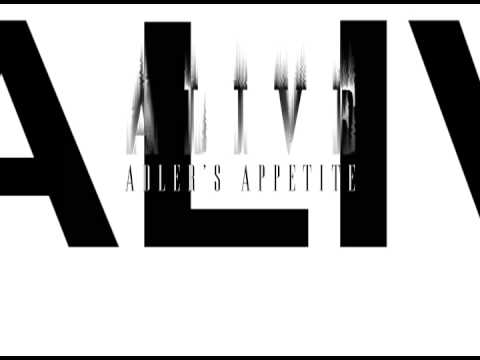 Adler's Appetite - Alive (Feat. Mike Lawler)