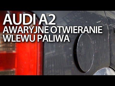 Awaryjne otwieranie wlewu paliwa w Audi A2 (serwis)