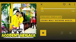 Jeans wali sathire accident heigala full song