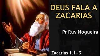 11. Deus fala a Zacarias - Pr Ruy Nogueira