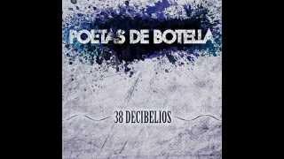 Poetas de Botella - Pa' que te enteres thumbnail