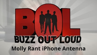 Buzz Out Loud Molly Rant iPhone Antenna