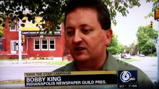 "Comments from Guild President Bobby King on WRTV-6 on ""Save The Star"" campaign"