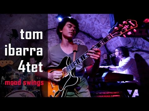 Mood Swings (Mike Stern) by Tom Ibarra quartet – Caveau des Oubliettes – Paris